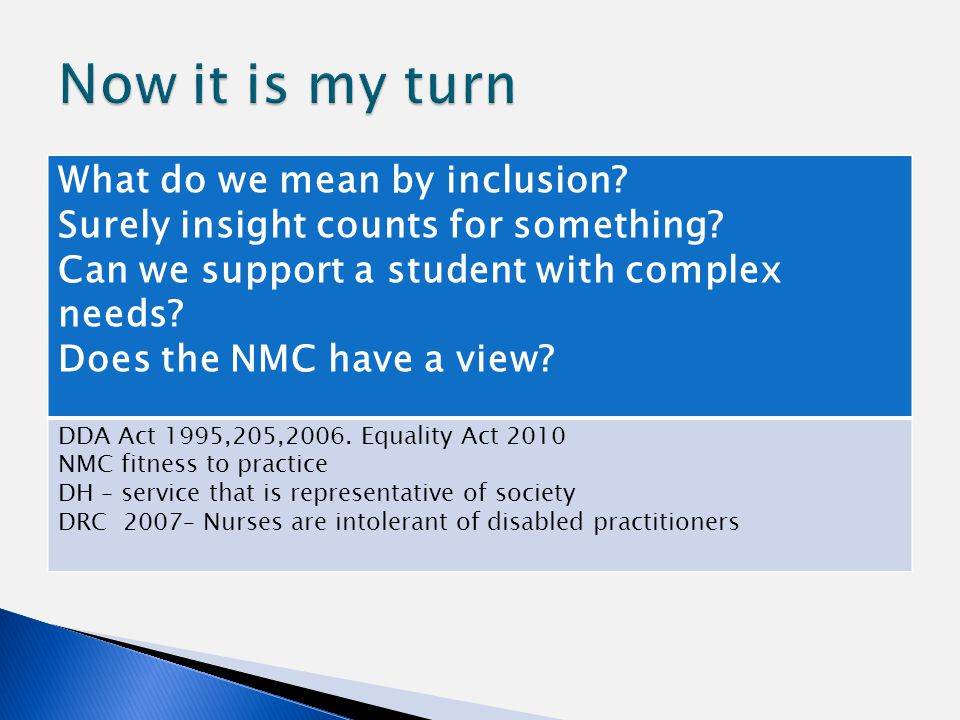 What do we mean by inclusion. Surely insight counts for something.