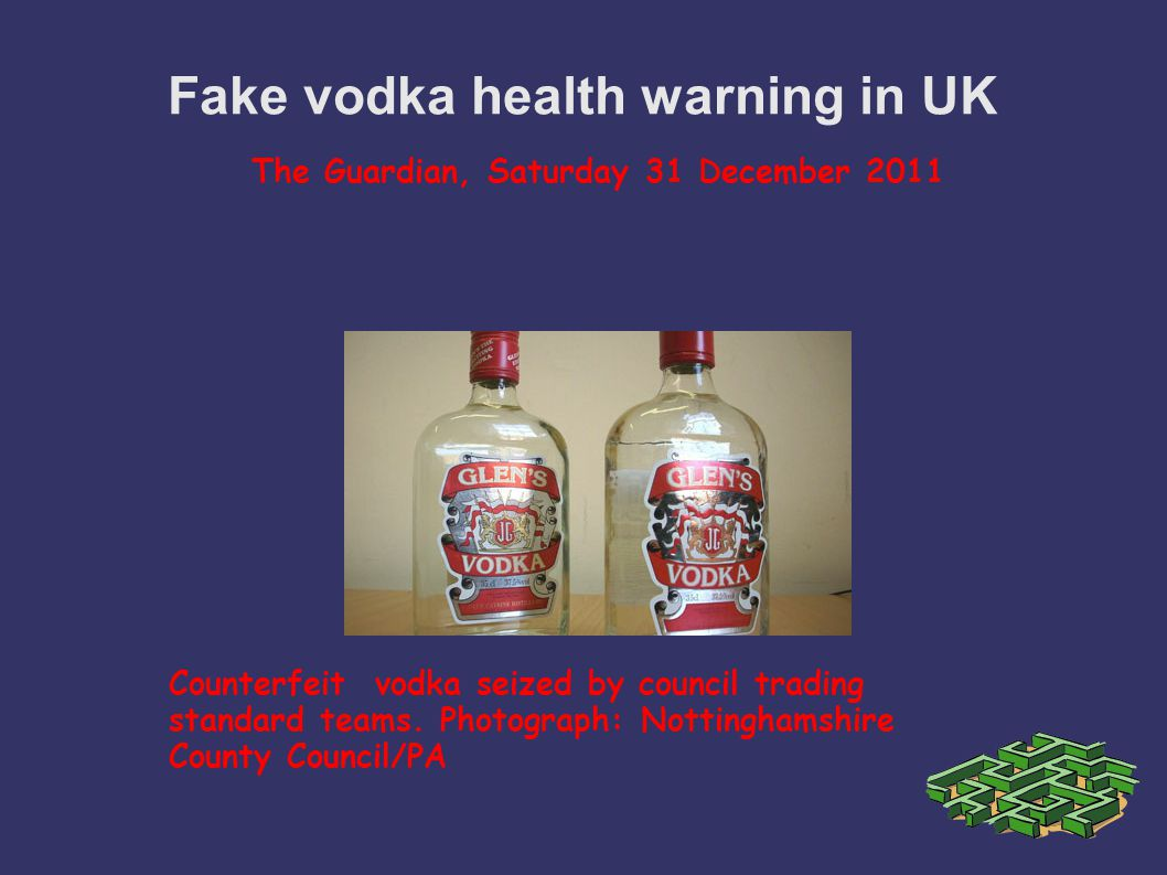 Fake vodka health warning in UK ingestion.
