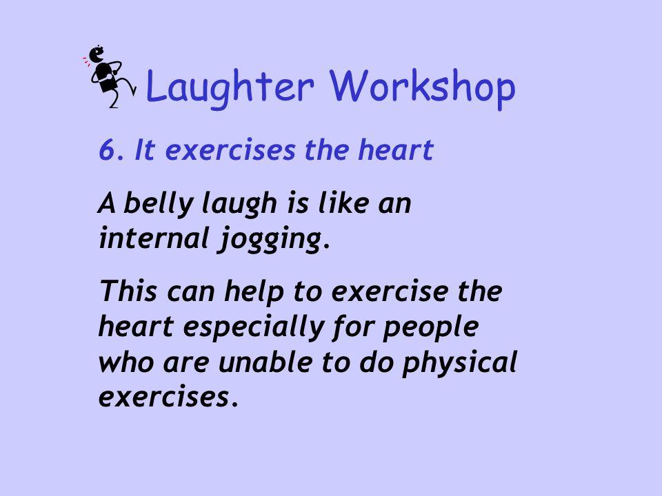 Laughter Workshop 7.