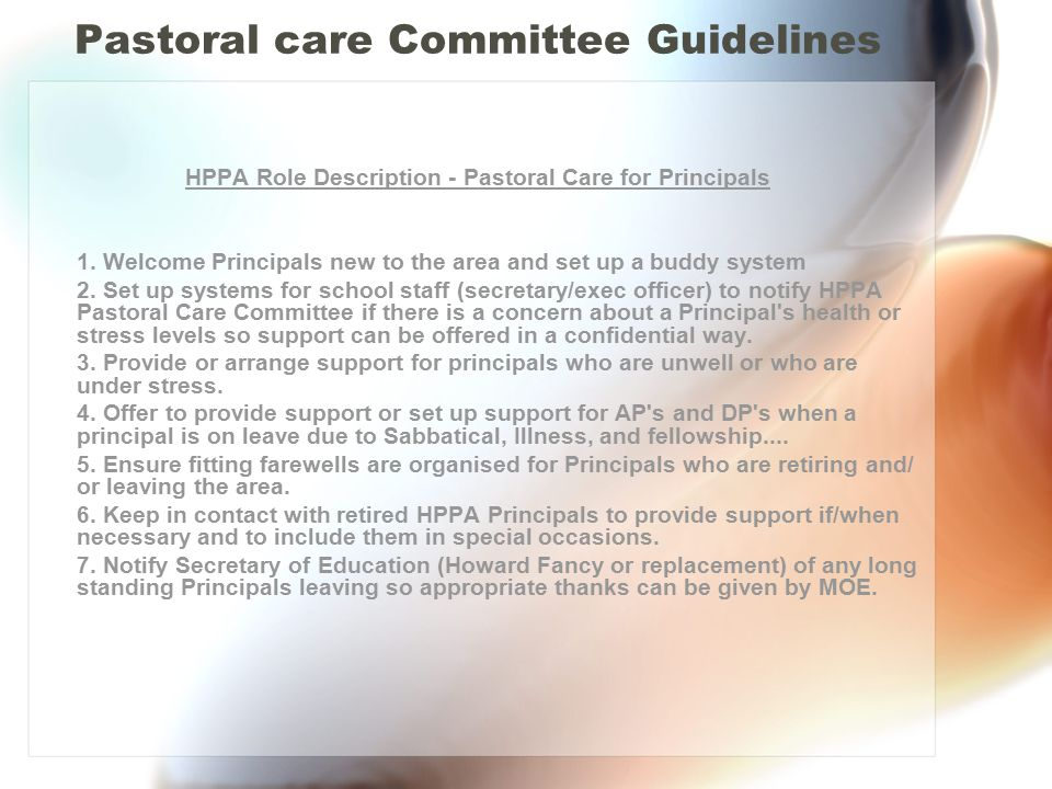 Pastoral care Committee Guidelines HPPA Role Description - Pastoral Care for Principals 1.