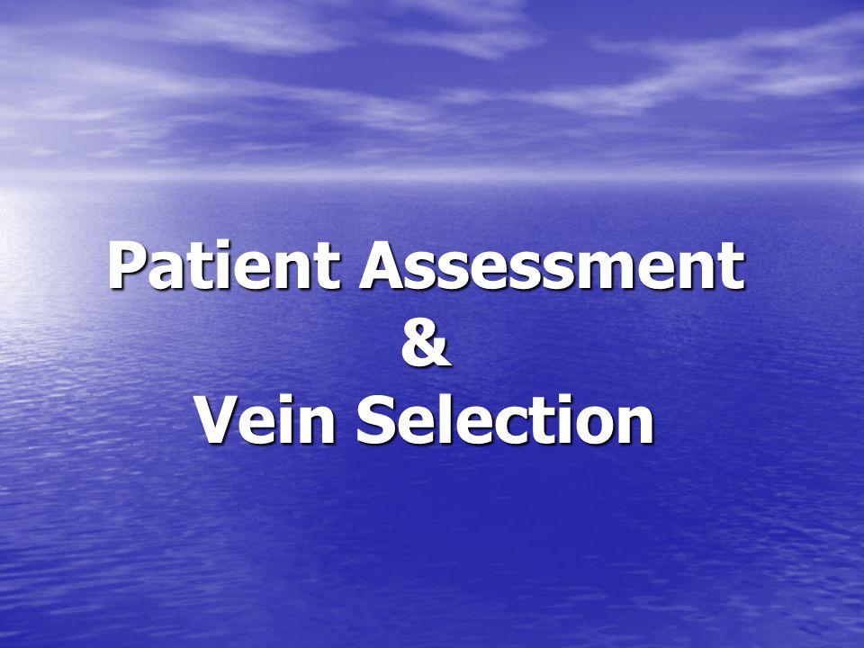Patient Assessment & Vein Selection
