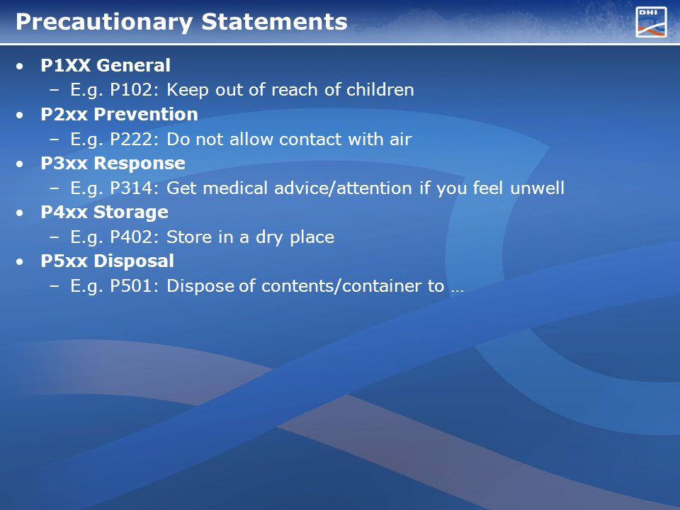 Precautionary Statements P1XX General –E.g.