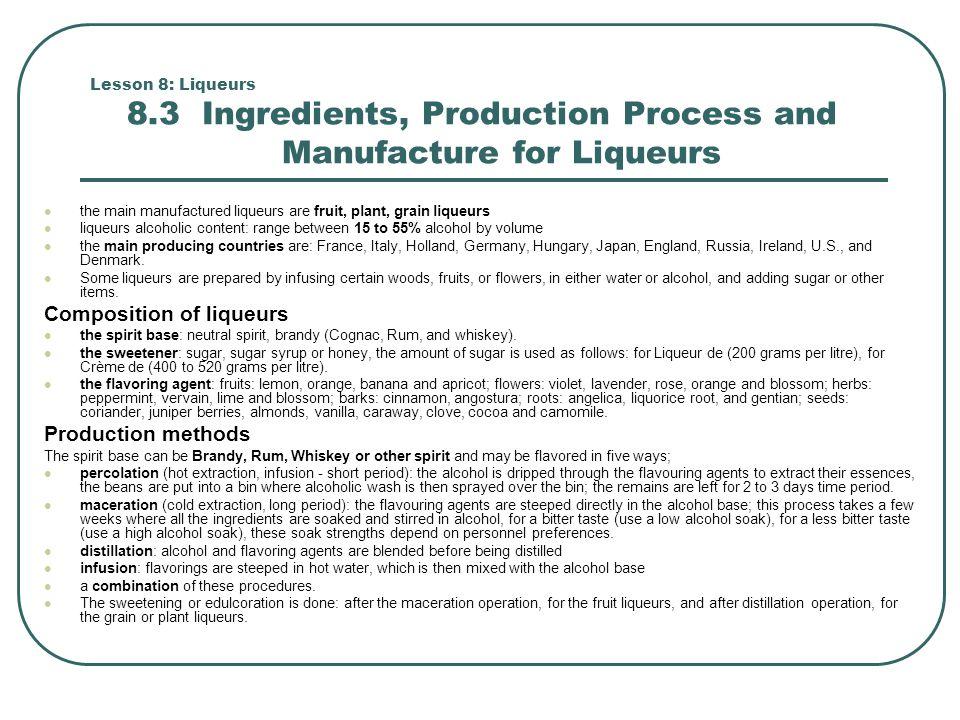 Lesson 8: Liqueurs 8.4 Categories of Liqueurs Proprietary liqueurs: (i.e.