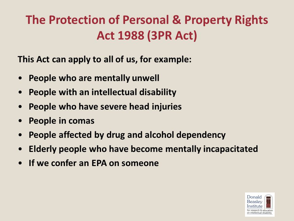  Subject person makes own decisions when given full information in an understandable form  In an emergency others can make a decision for the subject person, as it is for any of us…  The Informed Consent procedures in the H &D Code, of Rights - right 7 (4)  If subject person unable to consent, and does not have a welfare guardian, then an interim personal order from the Family Court can be sought (3P&R Act 1988)  If there is a Welfare Guardian, they may make the decision, but only after consultation & if it is within their power.