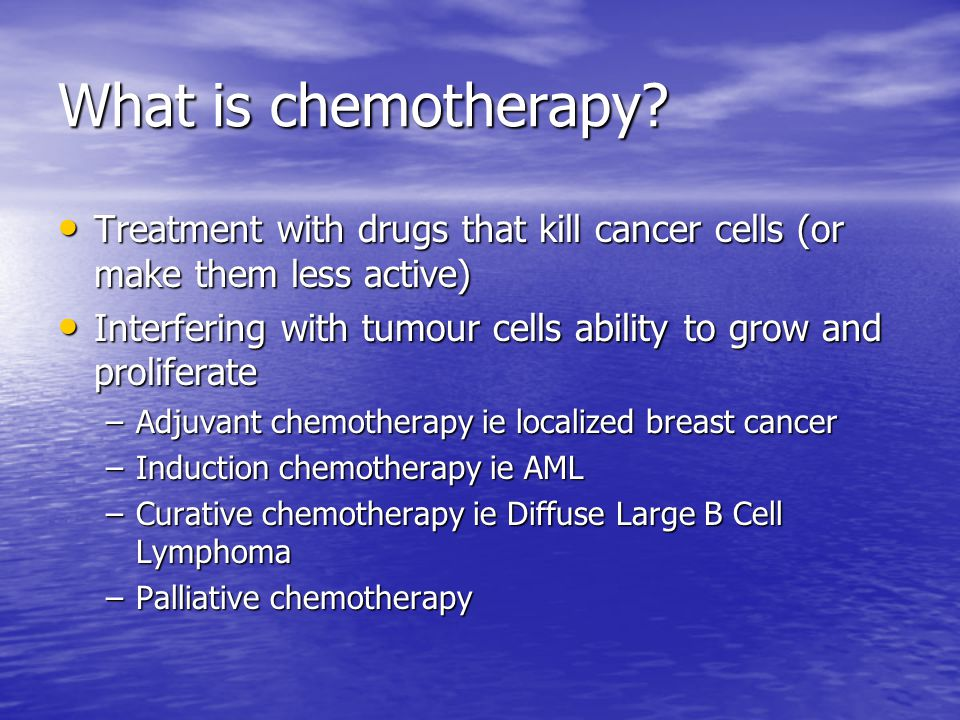 What is chemotherapy.