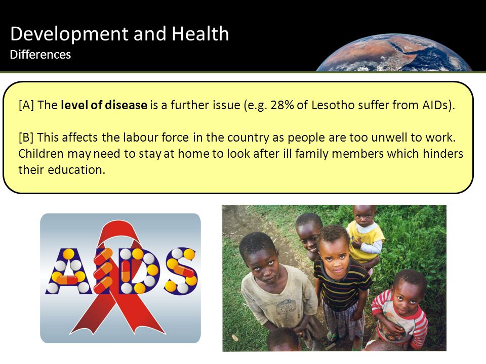 Development and Health Differences [A] The level of disease is a further issue (e.g.
