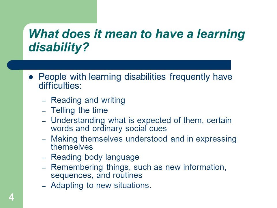 What does it mean to have a learning disability.