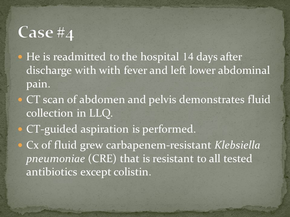 He is readmitted to the hospital 14 days after discharge with with fever and left lower abdominal pain. CT scan of abdomen and pelvis demonstrates flu