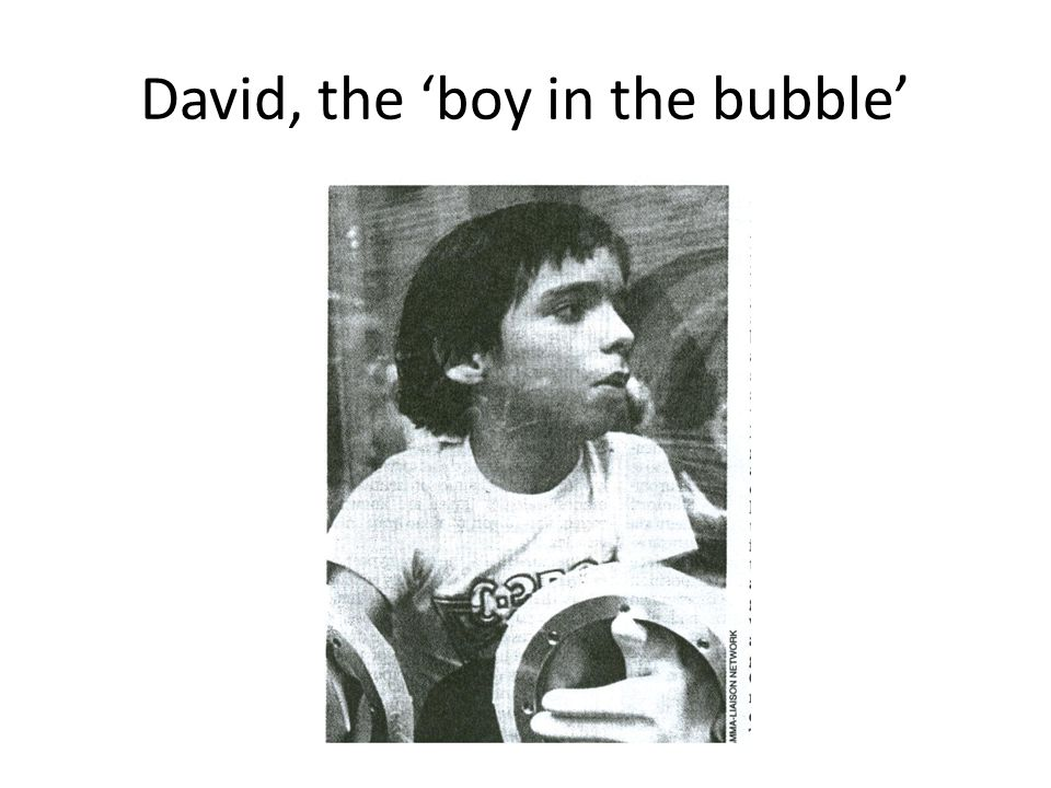 David, the 'boy in the bubble'