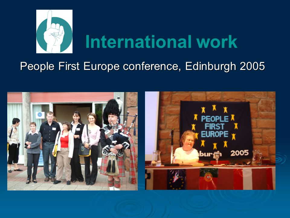 People First Europe conference, Edinburgh 2005 International work