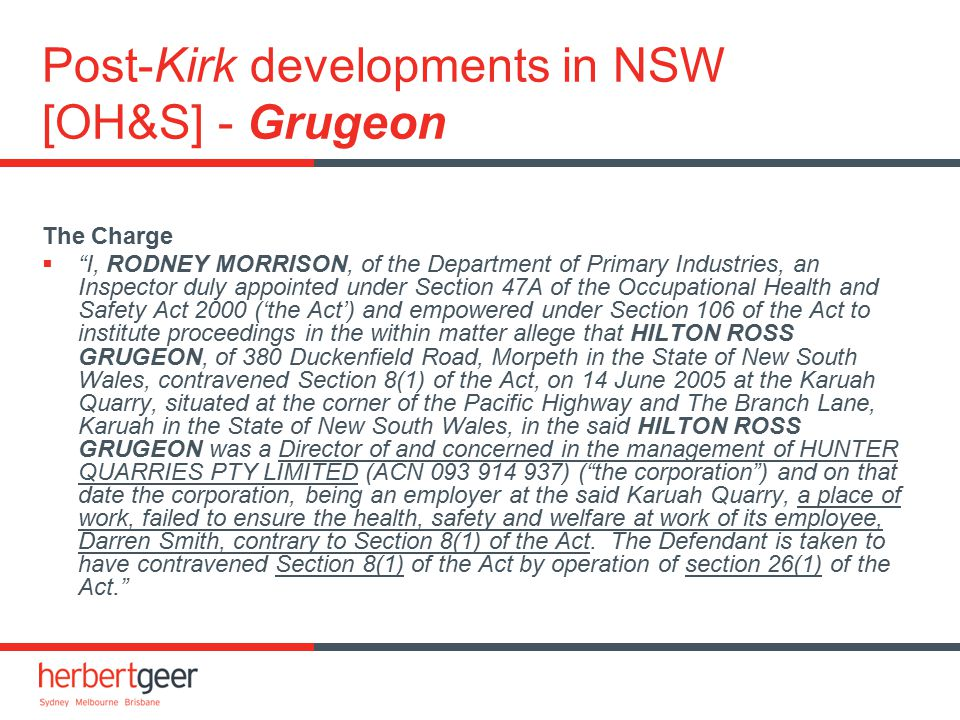 "Post-Kirk developments in NSW [OH&S] - Grugeon The Charge  ""I, RODNEY MORRISON, of the Department of Primary Industries, an Inspector duly appointed"