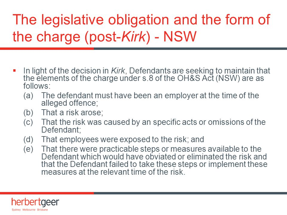Post-Kirk developments in NSW [OH&S] - Grugeon  Judge referred six questions of law to a Full Court of the Industrial Court of NSW:  No acts or omissions identified in the charge.