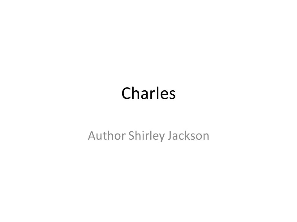 Charles Author Shirley Jackson