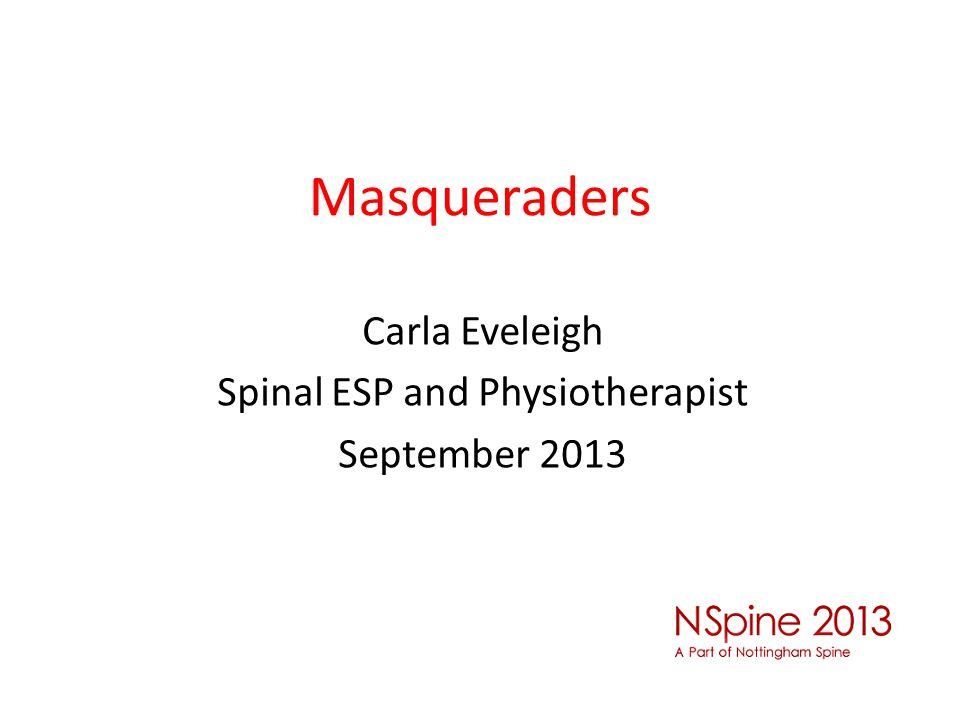 Masqueraders Carla Eveleigh Spinal ESP and Physiotherapist September 2013