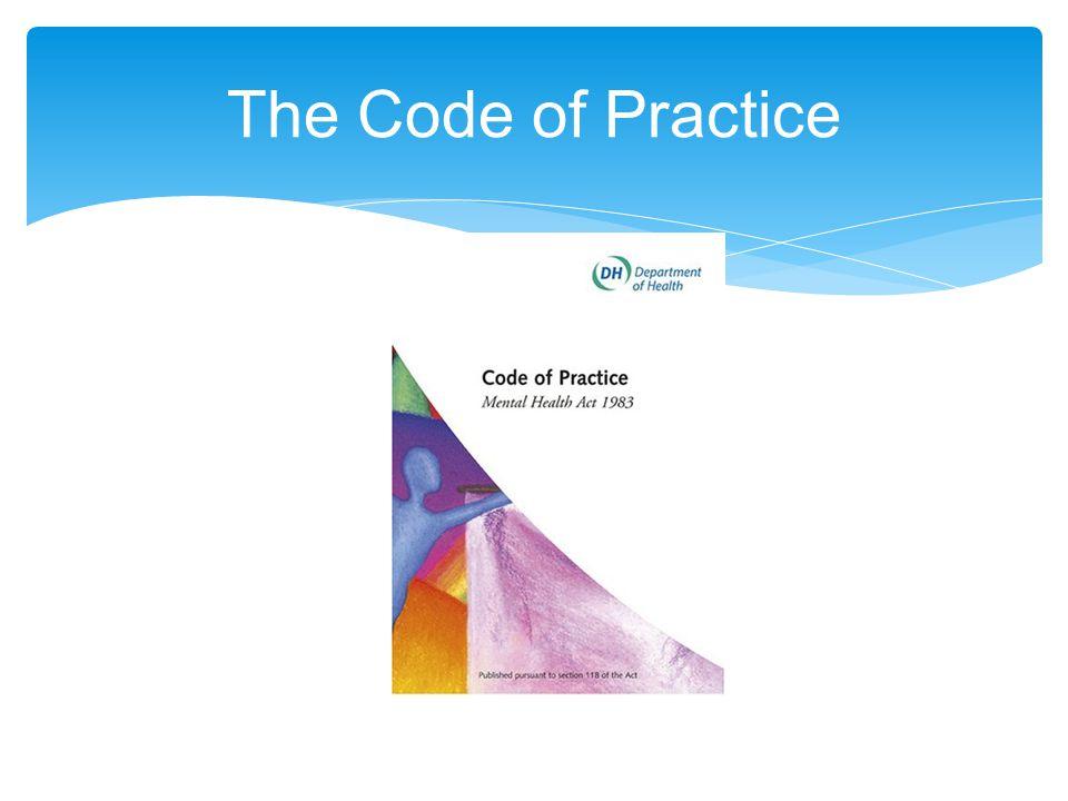 The Code of Practice