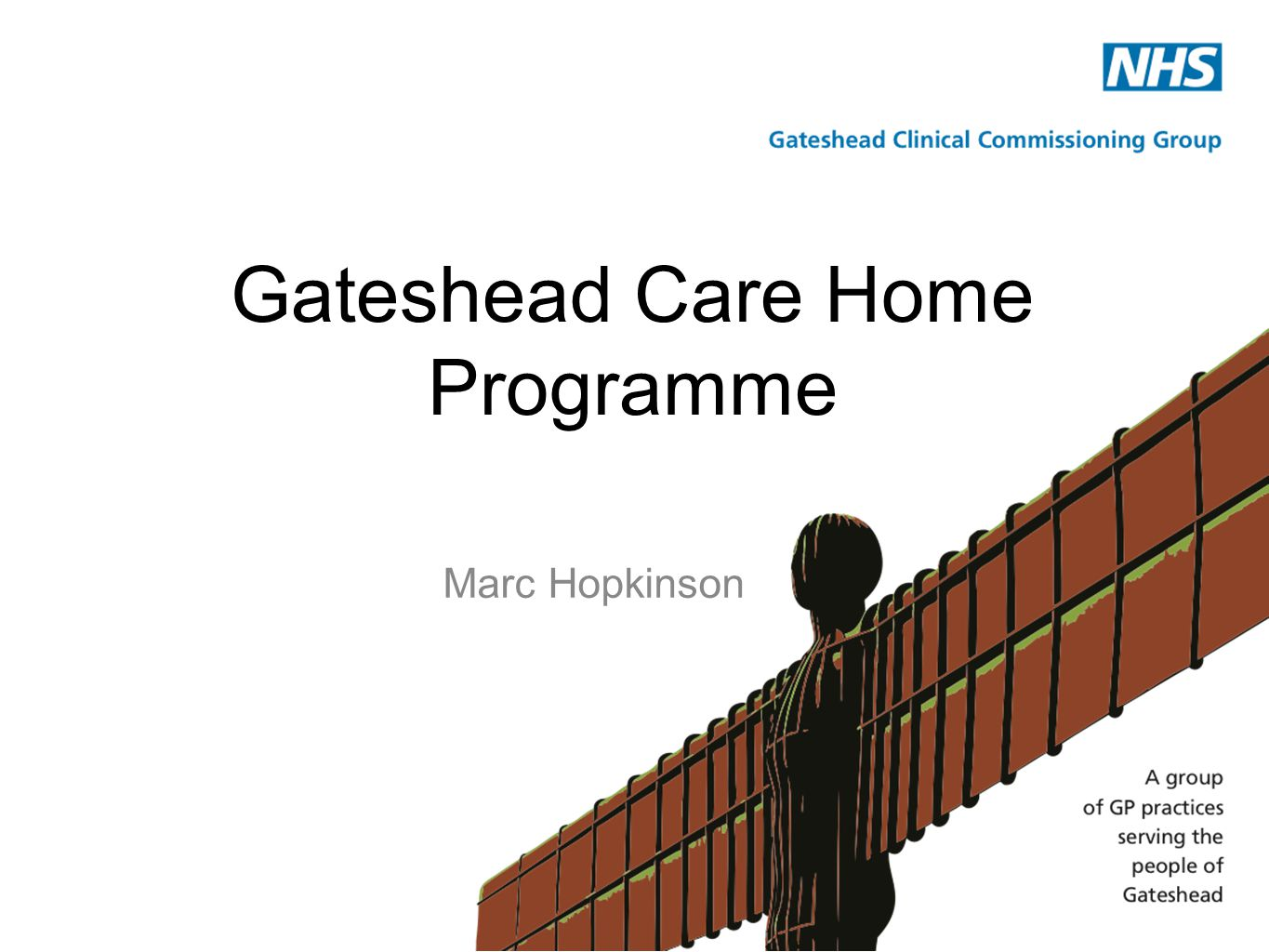 Marc Hopkinson Gateshead Care Home Programme