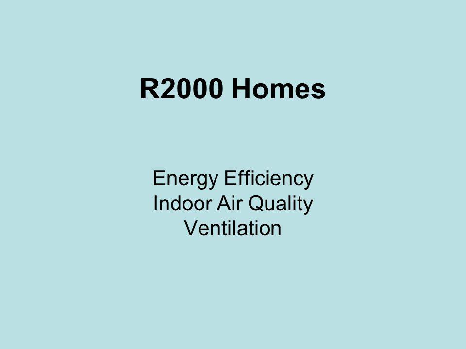 R2000 Homes Energy Efficiency Indoor Air Quality Ventilation