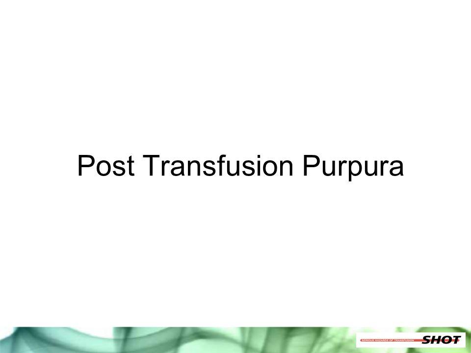 Post Transfusion Purpura