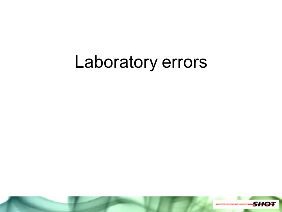 Laboratory errors