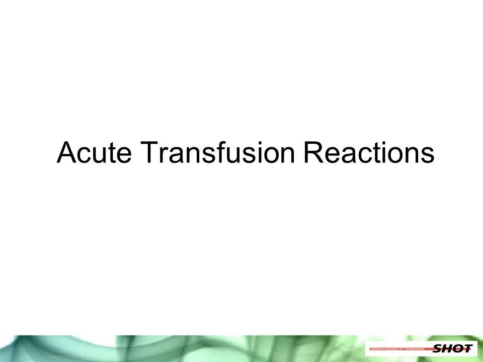 Acute Transfusion Reactions