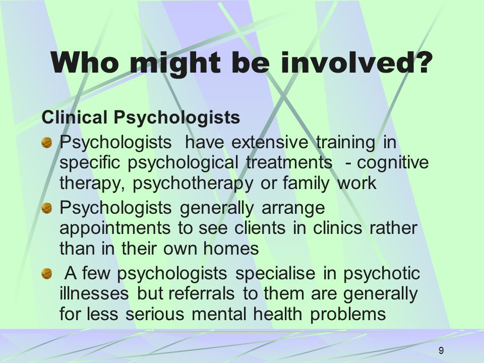 20 Specialist Mental Health Services Crisis Resolution/ Home Treatment Teams An alternative to hospital admission during an acute phase of illness Different service models exist throughout UK A 24 hours / 7 day a week service to assess and provide treatment by an Multi Disciplinary Team (MDT) to clients and support to carers CMHTs remain involved with clients Often the first experience of mental health services for those experiencing a first episode of psychosis
