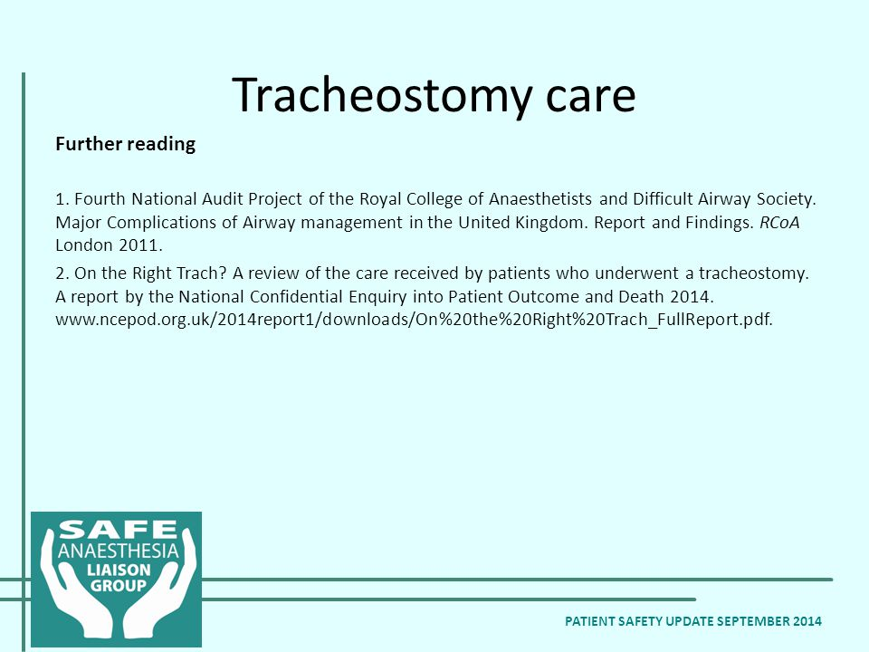 Tracheostomy care Further reading 1.