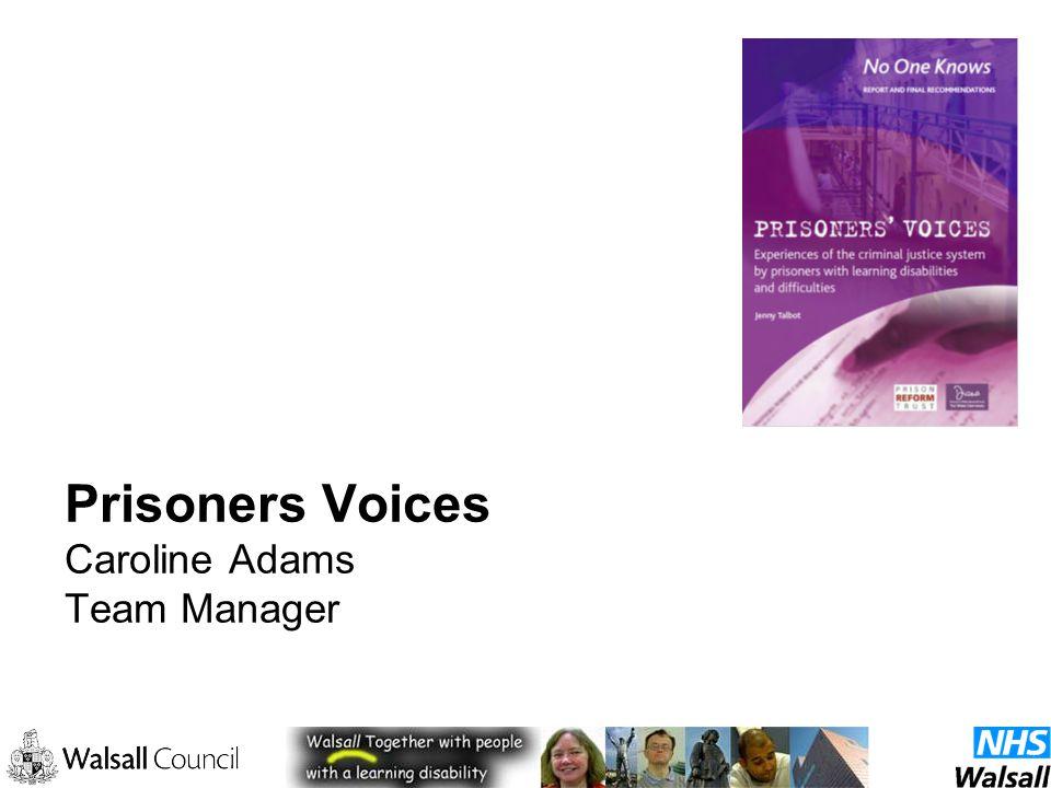 Prisoners Voices Caroline Adams Team Manager