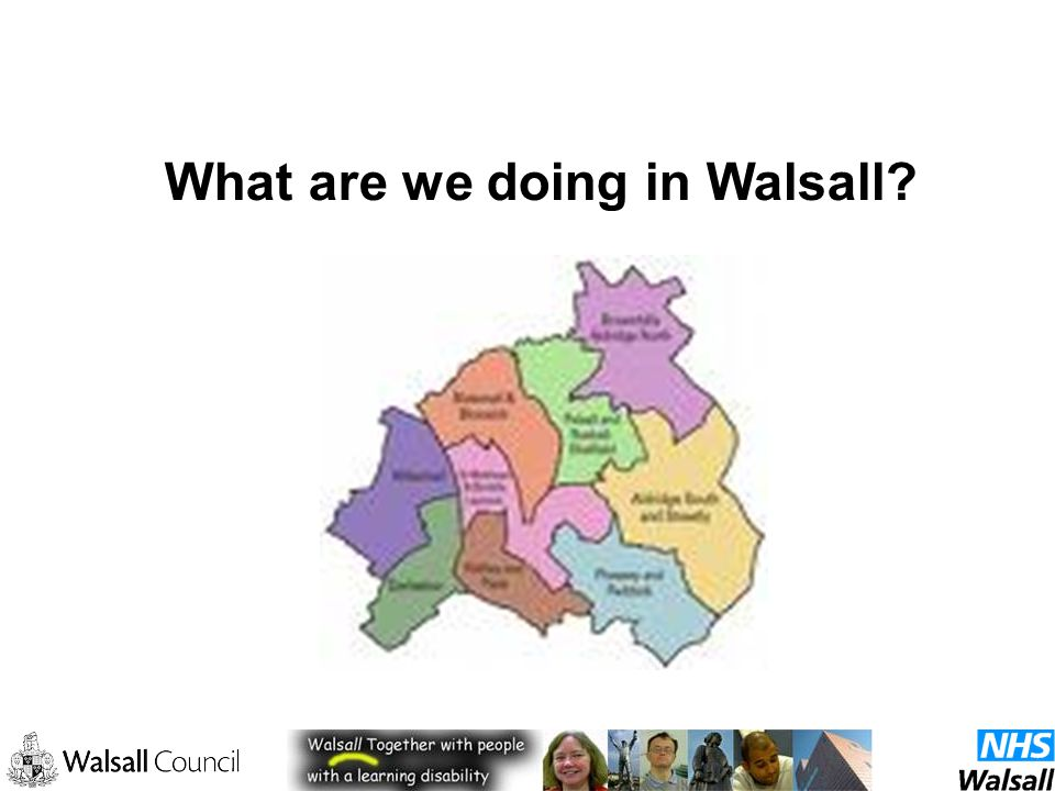 What are we doing in Walsall