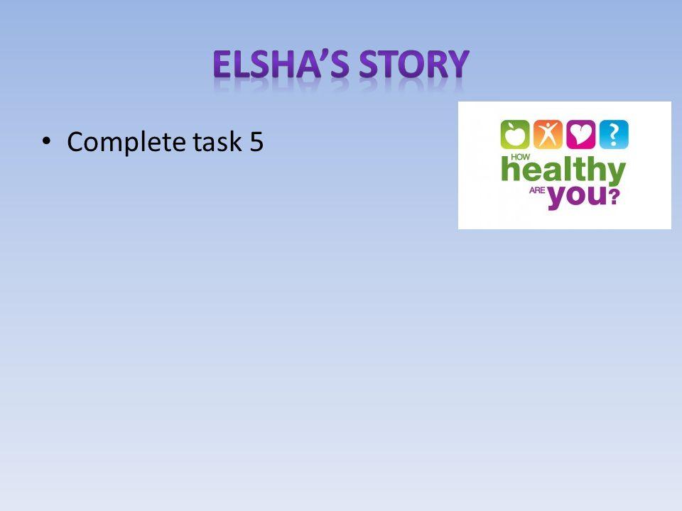 Complete task 5