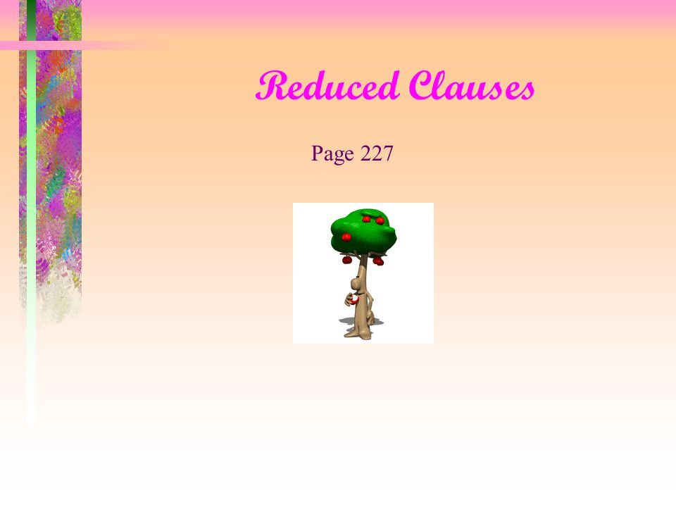 Reduced Clauses Page 227