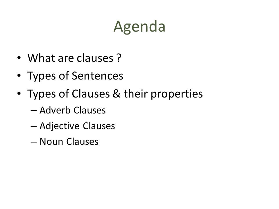 Agenda What are clauses .