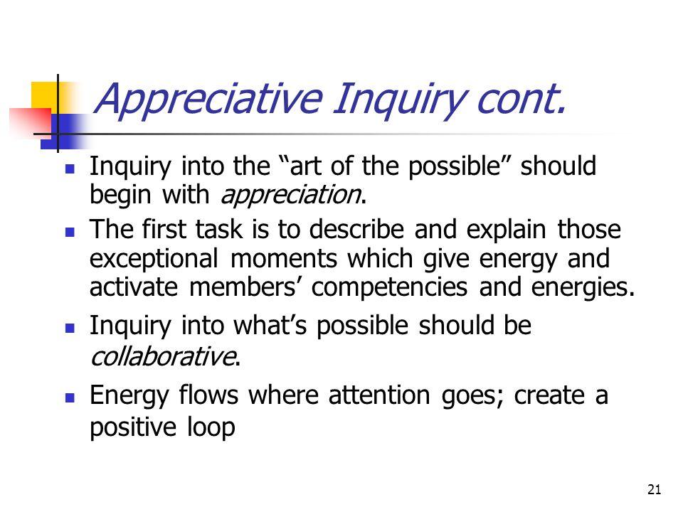 Appreciative Inquiry cont.