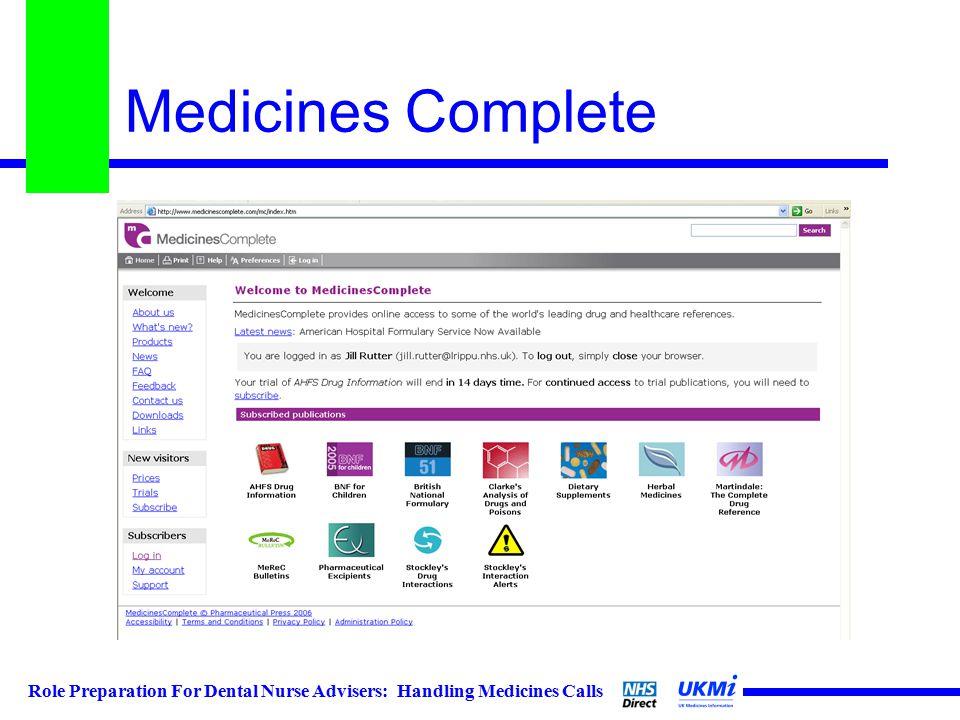 Role Preparation For Dental Nurse Advisers: Handling Medicines Calls Medicines Complete