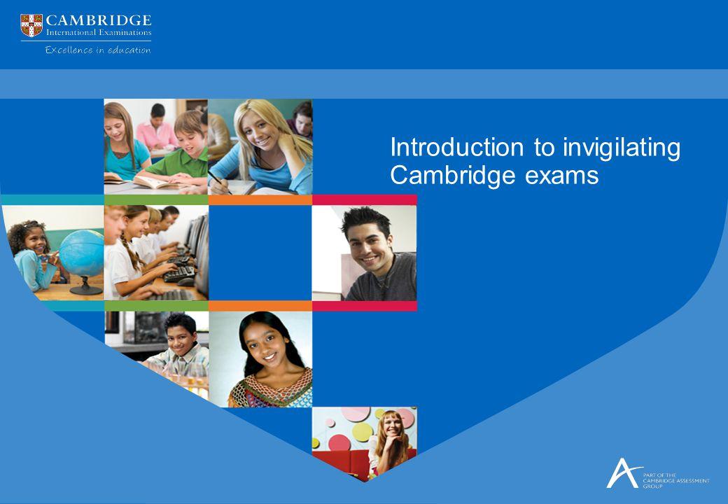 Introduction to invigilating Cambridge exams