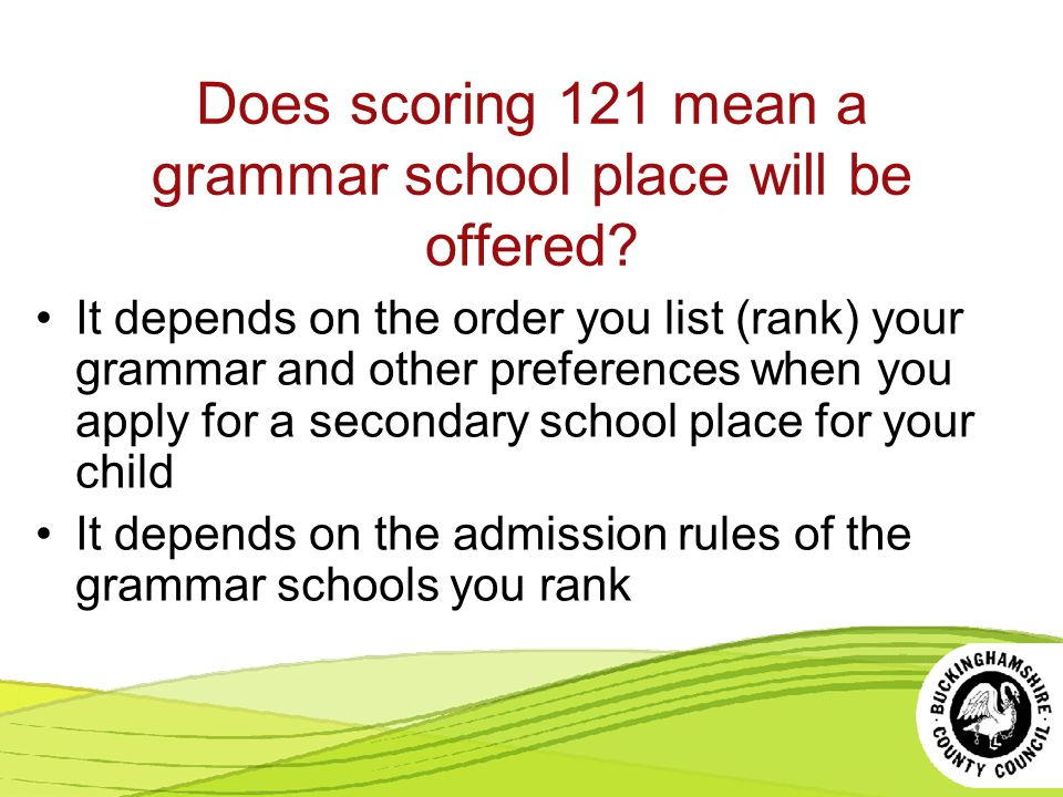 Does scoring 121 mean a grammar school place will be offered.