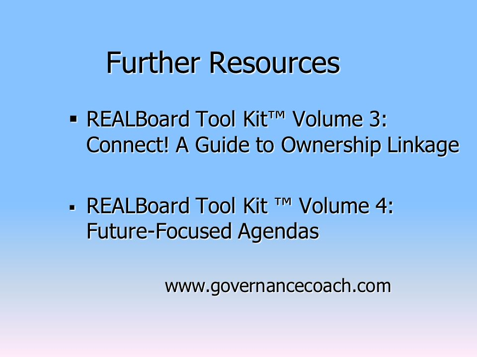 Further Resources  REALBoard Tool Kit™ Volume 3: Connect.
