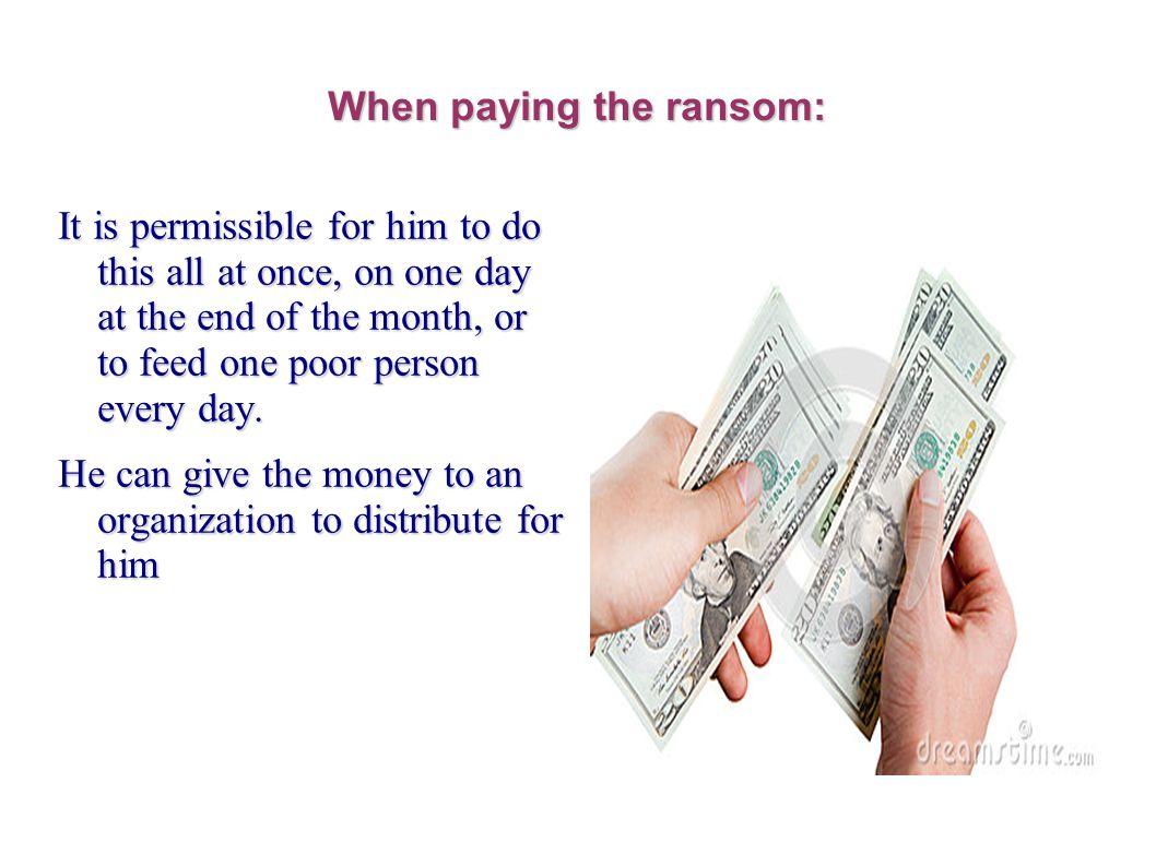 When paying the ransom: It is permissible for him to do this all at once, on one day at the end of the month, or to feed one poor person every day.