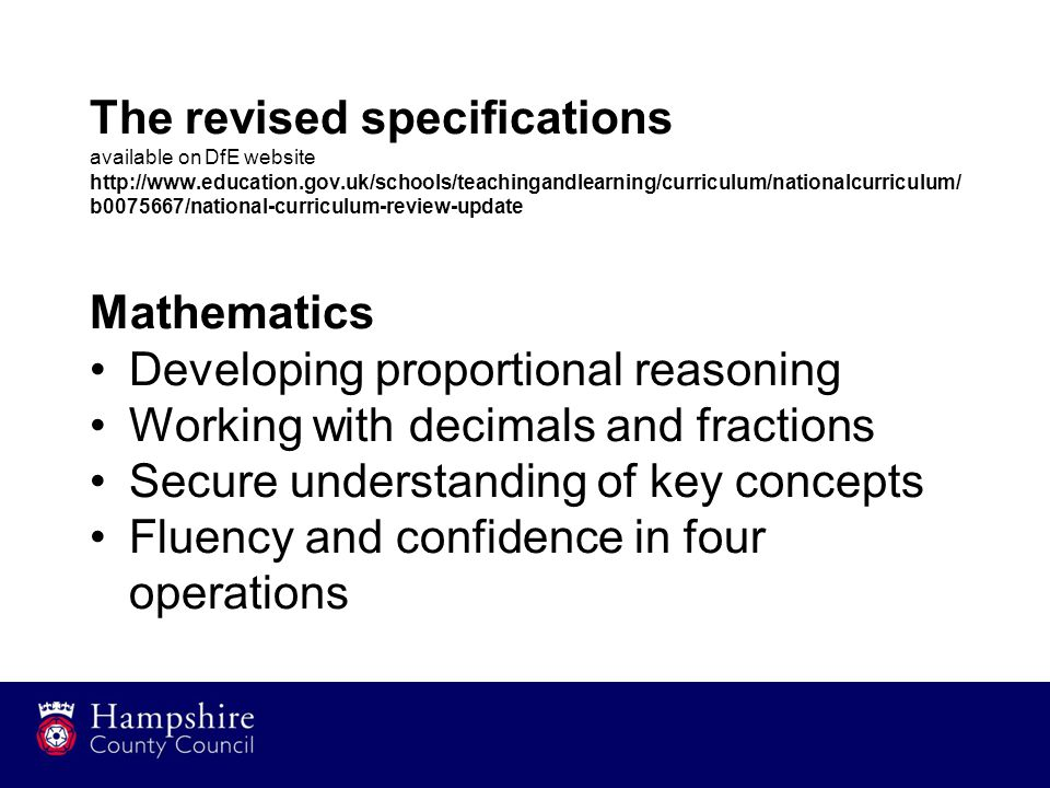 The revised specifications available on DfE website http://www.education.gov.uk/schools/teachingandlearning/curriculum/nationalcurriculum/ b0075667/na