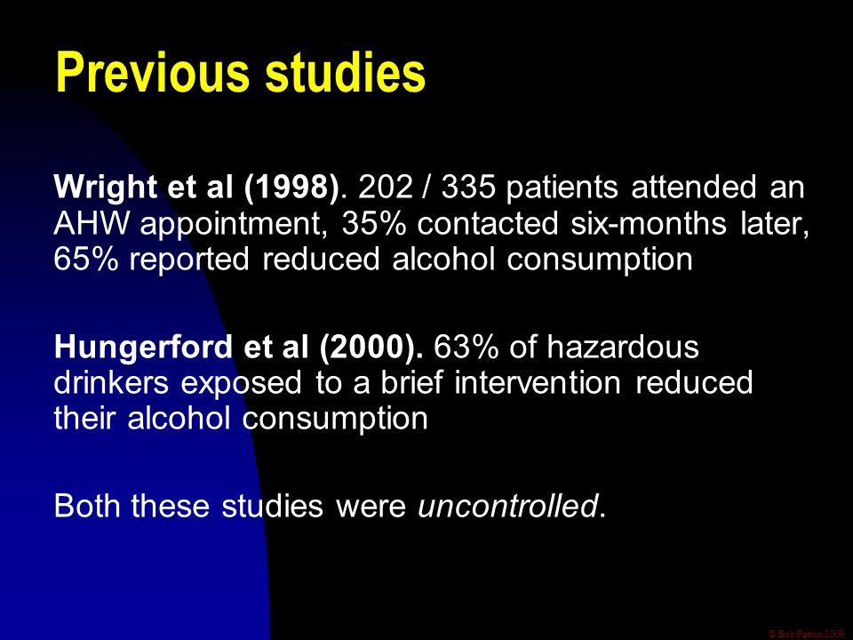 © Bob Patton 2009 Previous studies Wright et al (1998).