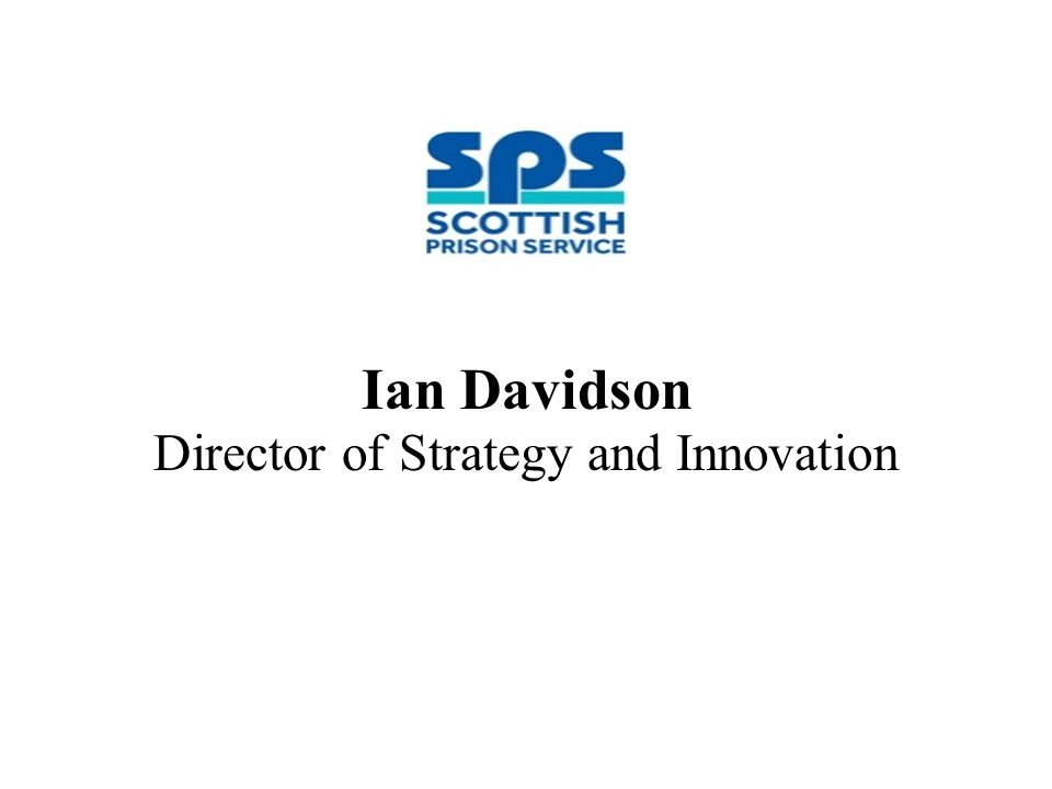 Ian Davidson Director of Strategy and Innovation