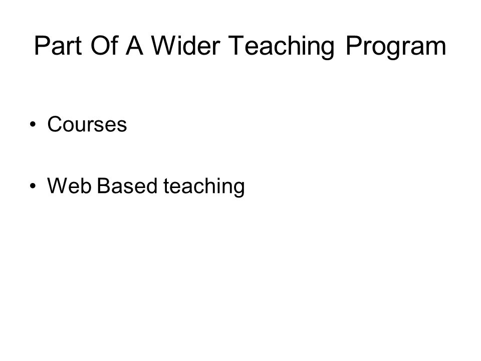 Part Of A Wider Teaching Program Courses Web Based teaching