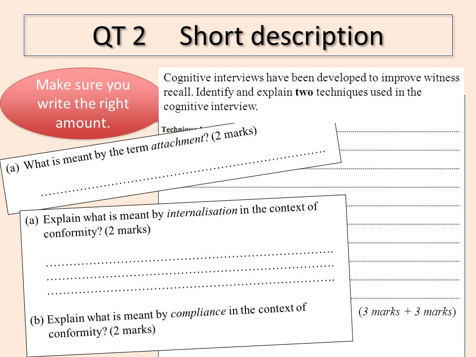 QT 2 Short description Make sure you write the right amount. (a)What is meant by the term attachment? (2 marks) ………………………………………………………………. Cognitive in