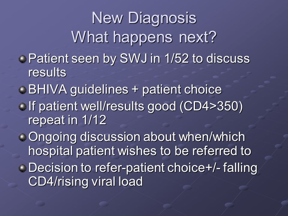 New Diagnosis What happens next.