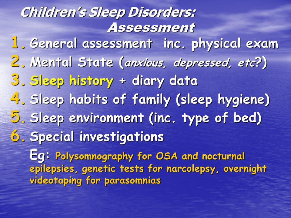 Children's Sleep Disorders: Assessment 1. General assessment inc.