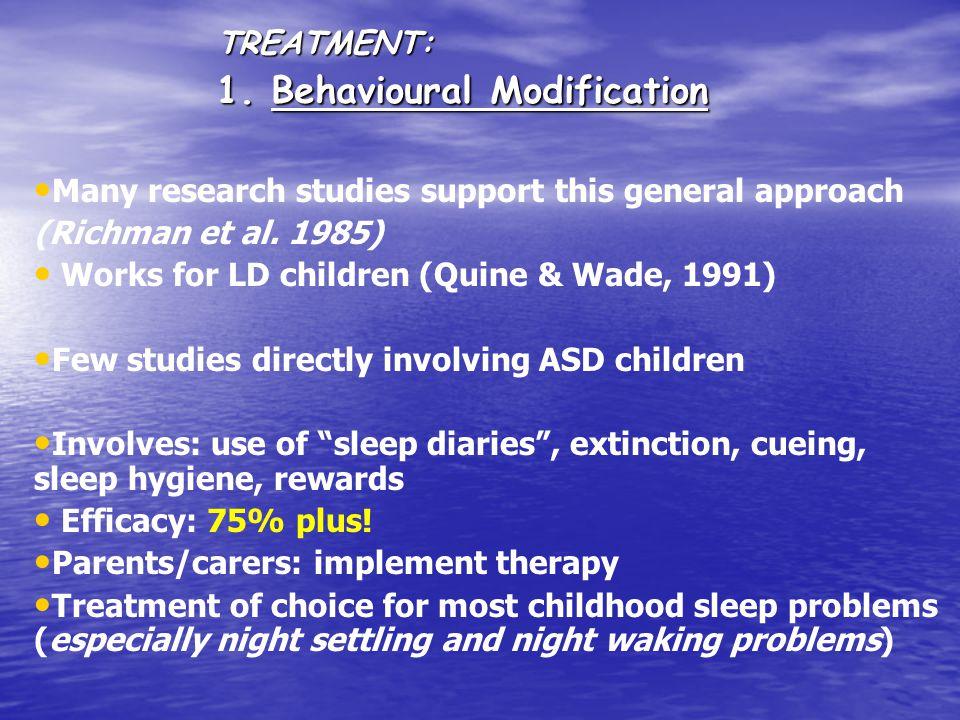 TREATMENT: 1.