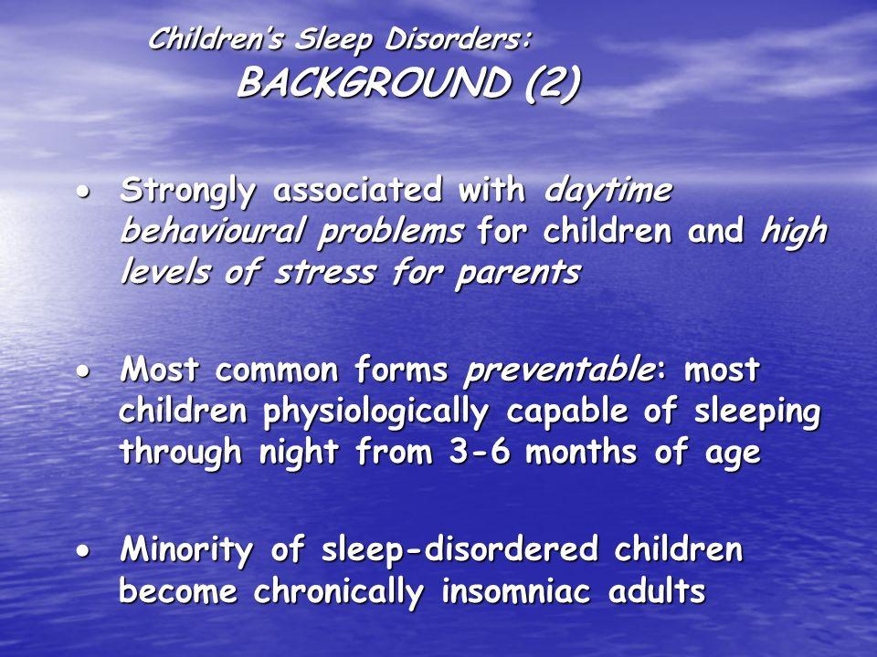 Children's Sleep Disorders SLEEP AWAKE
