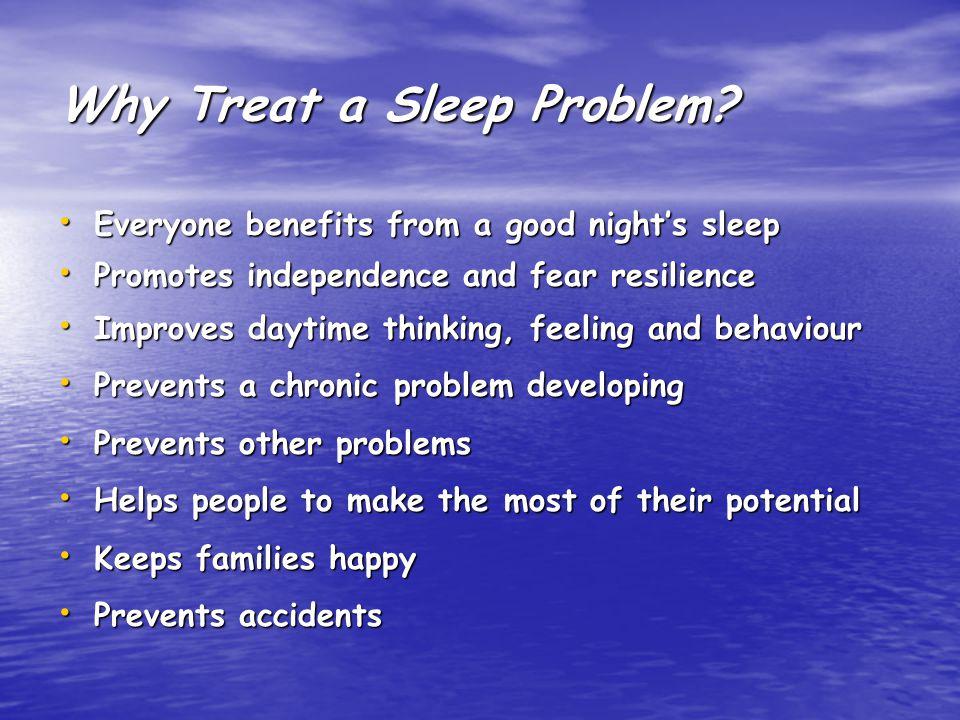 Why Treat a Sleep Problem.