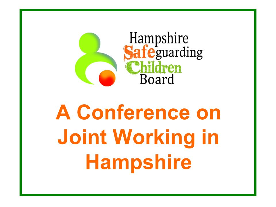 A Conference on Joint Working in Hampshire