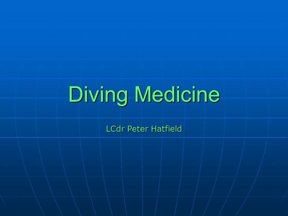 Diving Medicine LCdr Peter Hatfield