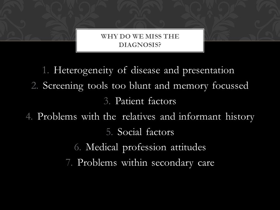 WHY DO WE MISS THE DIAGNOSIS.